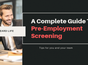 A complete guide to Pre-Employment Screening