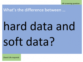 What is the difference between hard data and soft data?